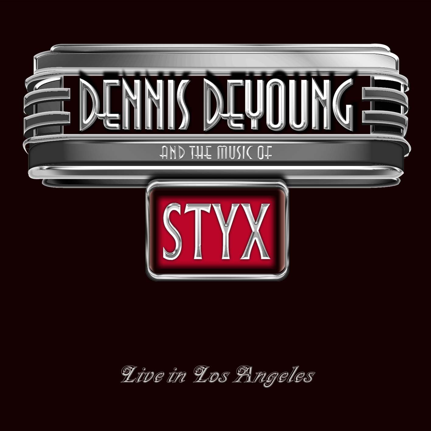 Denns DeYoung and the Music of Styx Live in Los Angeles